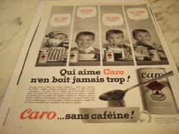 ANCIENNE  PUBLICITE QUI AIME  DU CAFE CARO 1961 - Posters
