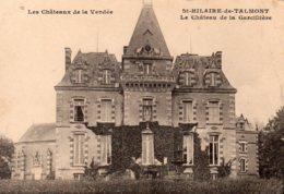 St Hilaire De Talmont : Le Château De La Gardillière - Talmont Saint Hilaire