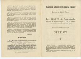SAINT-AIGULIN 17 STATUTS DE L'ASSOCIATION LES BLUETS 1912 - Programas