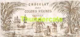 RARE ! ANCIENNE ETIQUETTE EMBALLAGE ETIKET LABEL CHOCOLADE CHOCOLAT DES COLONS REUNIS - Other