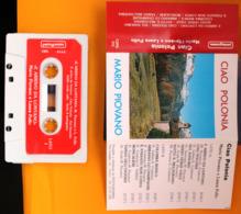 MC MUSICASSETTA MARIO PIOVANO E LAURA POLLO CIAO POLONIA Etichetta PENTAGRAMMA CSPG 315 - Cassette