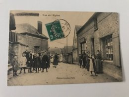 Carte Postale Ancienne (1916) VALDAMPIERRE Rue De L'Eglise - France