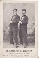 FIVES-LILLE - Mauris & Enry -Duettistes- Chanteurs De Genre - 214, Rue Pierre-Legrand à Fives-Lille - - Lille