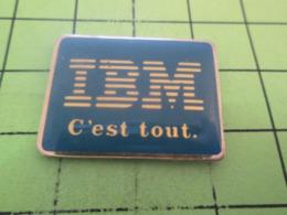 516a Pin's Pins / Beau Et Rare / THEME : INFORMATIQUE / IBM C'EST TOUT  On Se La Pète Chez IBM ? - Informatique