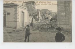 ITALIE - Reggio Calabria Dopo Il Terremoto Del 28 Dicembre 1908 - Scesa 2 Settembre E Via Pellicano - Reggio Calabria