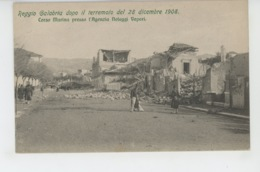 ITALIE - Reggio Calabria Dopo Il Terremoto Del 28 Dicembre 1908 - Corso Marina Presso L'Agenzia Noleggi Vapori - Reggio Calabria