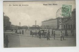 ITALIE - TOSCANA - Un Saluto Da LIVORNO - Piazza Carlo Alberto - Livorno