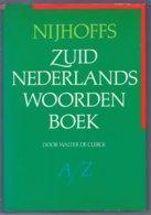Zuidnederlands Woordenboek (Walter De Clerck) (Martinus Nijhoff 1981) - Dictionaries
