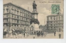 ITALIE - NAPOLI - Monumento A Garibaldi - Napoli (Naples)