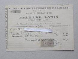 BREVONNES (10): Facture 1897 TUILERIE & BRIQUETERIE DU MARMORET BERNARD LOUIS - Scierie Mécanique - 1800 – 1899
