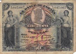 BILLET 50 PESETAS - [ 1] …-1931 : Eerste Biljeten (Banco De España)