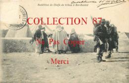 OF ☺♦♦ CAMPAGNE Du MAROC 1906 - 1910 <  BER RECHID - REDDITION Des CHEFS De TRIBUS - MILITARIA - GUERRE - Other Wars