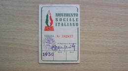 TESSERA DEL PARTITO POLITICO MSI MOVIMENTO SOCIALE ITALIANO ANNO 1950 - Vecchi Documenti