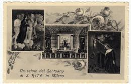 UN SALUTO DAL SANTUARIO DI S. RITA IN MILANO - Vedi Retro - Formato Piccolo - Milano (Milan)