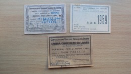 3 TESSERE DELLA CAMERA CONFEDERALE DEL LAVORO ANNI 1946 1947 E 1959 UNA CON BOLLINO - Vieux Papiers