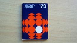 ALMANACCO AGENDA CAMPARI PREZIOSO ANNO 1973 - Vecchi Documenti