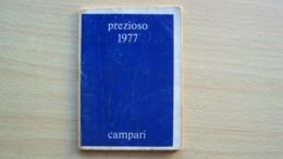 ALMANACCO AGENDA CAMPARI PREZIOSO ANNO 1977 - Vecchi Documenti