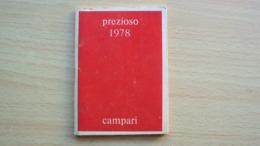 ALMANACCO AGENDA CAMPARI PREZIOSO ANNO 1978 - Vecchi Documenti