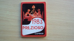 ALMANACCO AGENDA CAMPARI PREZIOSO ANNO 1983 - Vecchi Documenti