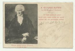 ASTI A VITTORIO ALFIERI GLORIFICANDONE IL CENTENARIO - 1903 VIAGGIATA  FP - Asti