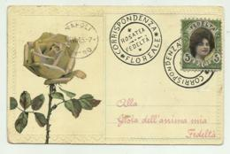 CORRISPONDENZA FLOREALE, ROSATEA, FEDELTA  A RILIEVO 1915 VIAGGIATA FP - Flowers, Plants & Trees