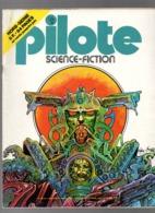 Pilote N°35 Bis Science-Fiction - Les Voleurs De Jardins - Blob - Contes D'une Autre Lune : Maman De 1977 - Pilote