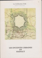 LES FORTIFICATIONS D'ATH ENCEINTES URBAINES EN HAINAUT - Belgium
