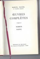 Marcel Pagnol Oeuvres Complètes Tome 2 - Marius Fanny - Bücher, Zeitschriften, Comics