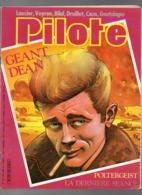 Pilote N°101 Géant Dean - Poltergeist - La Dernière Séance - En Beauté - Gros Nez - Partie Chasse De 1982 - Pilote