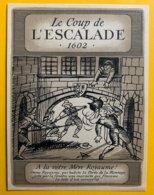 11821 -  Le Coup De L'Escalade 1602 A La Vôtre Mère Royaume Genève Suisse - Other