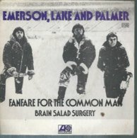 """45 Tours SP - EMERSON, LAKE AND PALMER  - ATLANTIC 10946   """" FANFARE FOR THE COMMON MAN """" + 1 - Vinyl Records"""