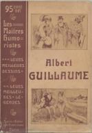 Albert Guillaume, Les Maîtres Humoristes, 160 Pages De Dessins, Humour, érotisme, Féminisme,préface D'Alfred Capus - Arte