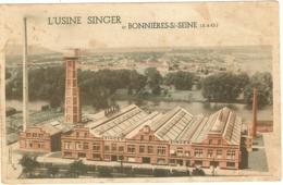 78 - Usine Singer Bonnieres  Sur Seine   82 - Bonnieres Sur Seine