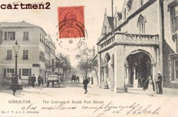 GIBRALTAR THE CONVENT § SOUTH PORT STREET CACHET ALGECIRAS CADIZ 1900 - Gibraltar