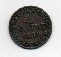 Suisse Canton GENEVE, 4 Centimes, Billon, 1839, KM #127 - Suisse