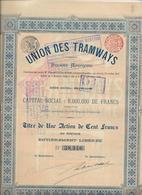 UNION DES TRAMWAYS - BRUXELLES - TITRE DE UNE ACTION DE CENT FRANCS -1895 - Chemin De Fer & Tramway