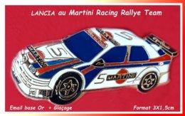 SUPER PIN'S RALLYE MARTINI TEAM : LANCIA Aux Couleurs De La Marque En émail Base Or + Glaçage, Format 3X1,5cm - Rallye