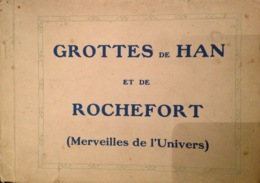 Grottes De Han Et De Rochefort, Carnet Avec Photos. - Rochefort