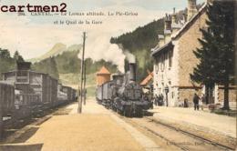 CANTAL LE LIORAN LE PIC-GRIOU  ET LE QUAI DE LA GARE TRAIN LOCOMOTIVE STATION 15 CANTAL - France