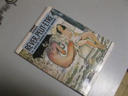 """""""REVER,PEUT-ETRE"""" CASTERMAN 1989 -LES ROMANS (A SUIVRE)- - Manara"""