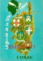 CPM - LEGENDE DE LA TÊTE MAURE Bastia Calvi Corte Ajaccio CORSE 20 - N°20 ( Texte Au Dos De La Carte )- Edit. La Cigogne - Bastia