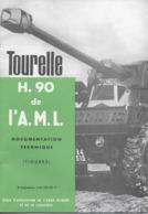 CHAR ASSAUT Panhard Tourelle H. 90 De L' A. M. L. Documentation Technique (  Figures )   ♦♦☺ARMEE BLINDEE - Bücher, Zeitschriften, Comics