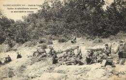 Militaria GUERRE MODERNE 1914 Foret De L' Aigle Section De Mitrailleuses Couvrant Un Mouvement De Troupes RV - Guerra 1914-18