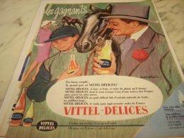 ANCIENNE PUBLICITE  LES GAGNANTS VITTEL DELICES 1961 - Posters