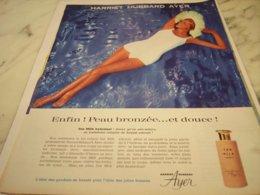 ANCIENNE PUBLICITE PEAU BRONZEE ET DOUCE HARRIET HUBBARD AYER 1961 - Perfume & Beauty