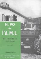 CHAR ASSAUT Tourelle H. 90 De L' A. M. L. Documentation Technique (  Texte )  ♦♦☺ARMEE BLINDEE - Bücher, Zeitschriften, Comics