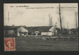 52 SAINT BON - Ecole Pratique D'Agriculture De SAINT BON - La Ferme De La Maison Rouge - Francia