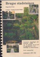 BRUGGE BRUGSE STADSTUINEN PROEFSCHRIFT 1995/1996 LANDSCHAPS- EN TUINARCHITECTUUR - Livres, BD, Revues