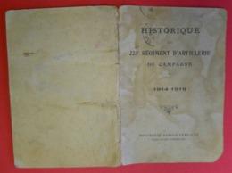 Ww1 Historique Du 225°RAC Artillerie De Campagne Avec Photos De Poilus Imprimerie Berger-Levrault 40 Pages 11x16.5cms - 1914-18