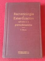 LIBRO BACTERIOLOGÍA Y ESTERILIZACIÓN APLICADAS A LA PRÁCTICA FARMACÉUTICA 1923 C. STICH BARCELONA ED. LABOR VER FOTOS... - Vita Quotidiana